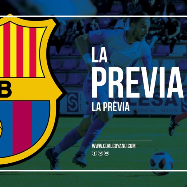 La Previa. FC Barcelona B vs CD Alcoyano.