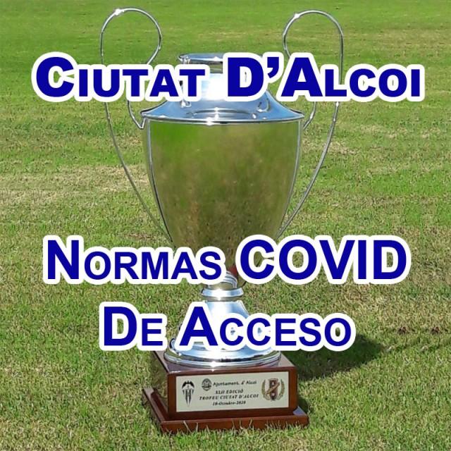 Normas COVID Acceso Ciutat D'Alcoi
