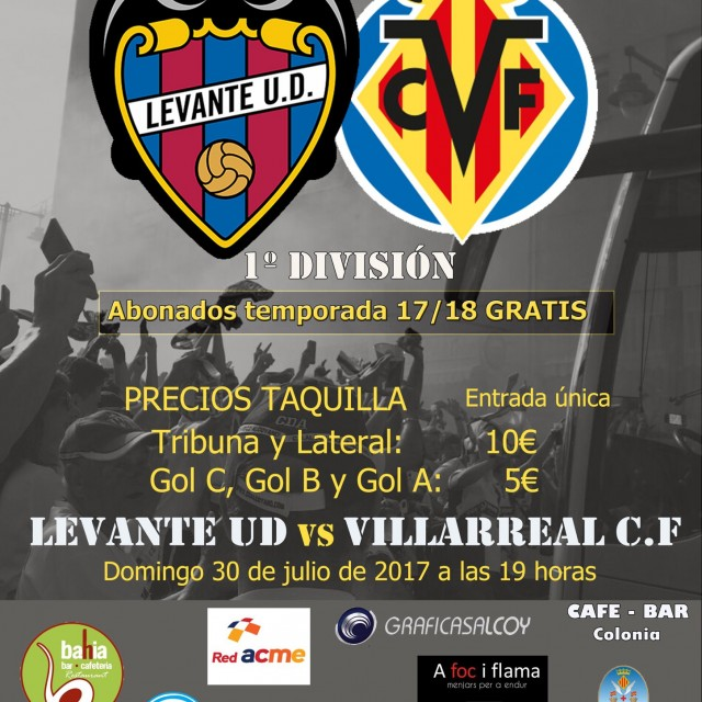 LEVANTE-VILLARREAL, DOMINGO 30 DE JULIO A LAS 19 HORAS EN EL COLLAO