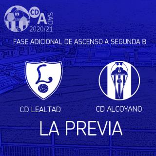 PREVIA Fase Adicional Ascenso: CD Lealtad - CD Alcoyano