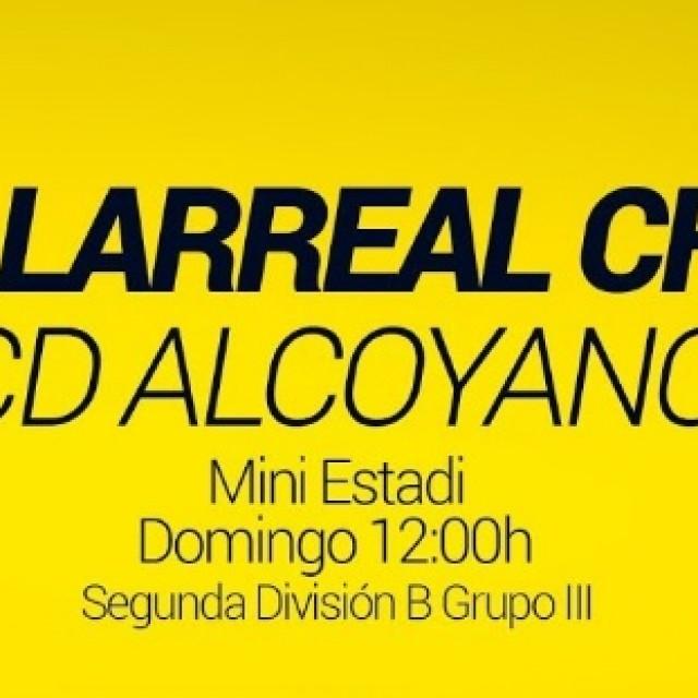 ENLACE PARA VER EN DIRECTO EL VILLARREAL B-CD ALCOYANO